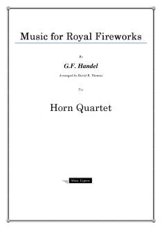 Handel - Music for Royal Fireworks - Horn Quartet