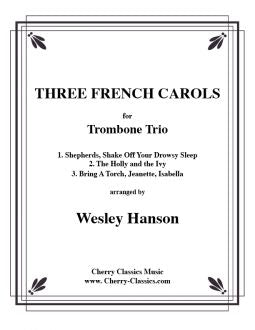 Three French Carols for Trombone Trio