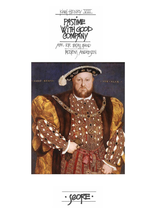 Henry VIII - Pastime with good company - Brass Band