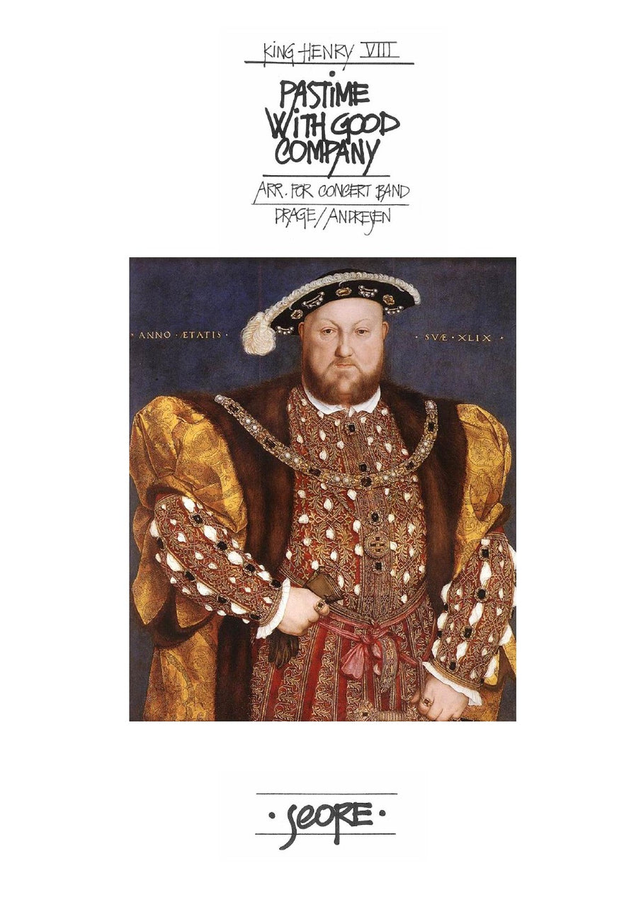 Henry VIII - Pastime with good company - Concert Band