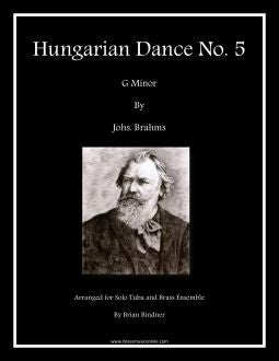 Hungarian Dance No. 5 for Tuba and Brass Choir