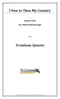 Holst - I Vow to Thee My Country - Trombone Quartet