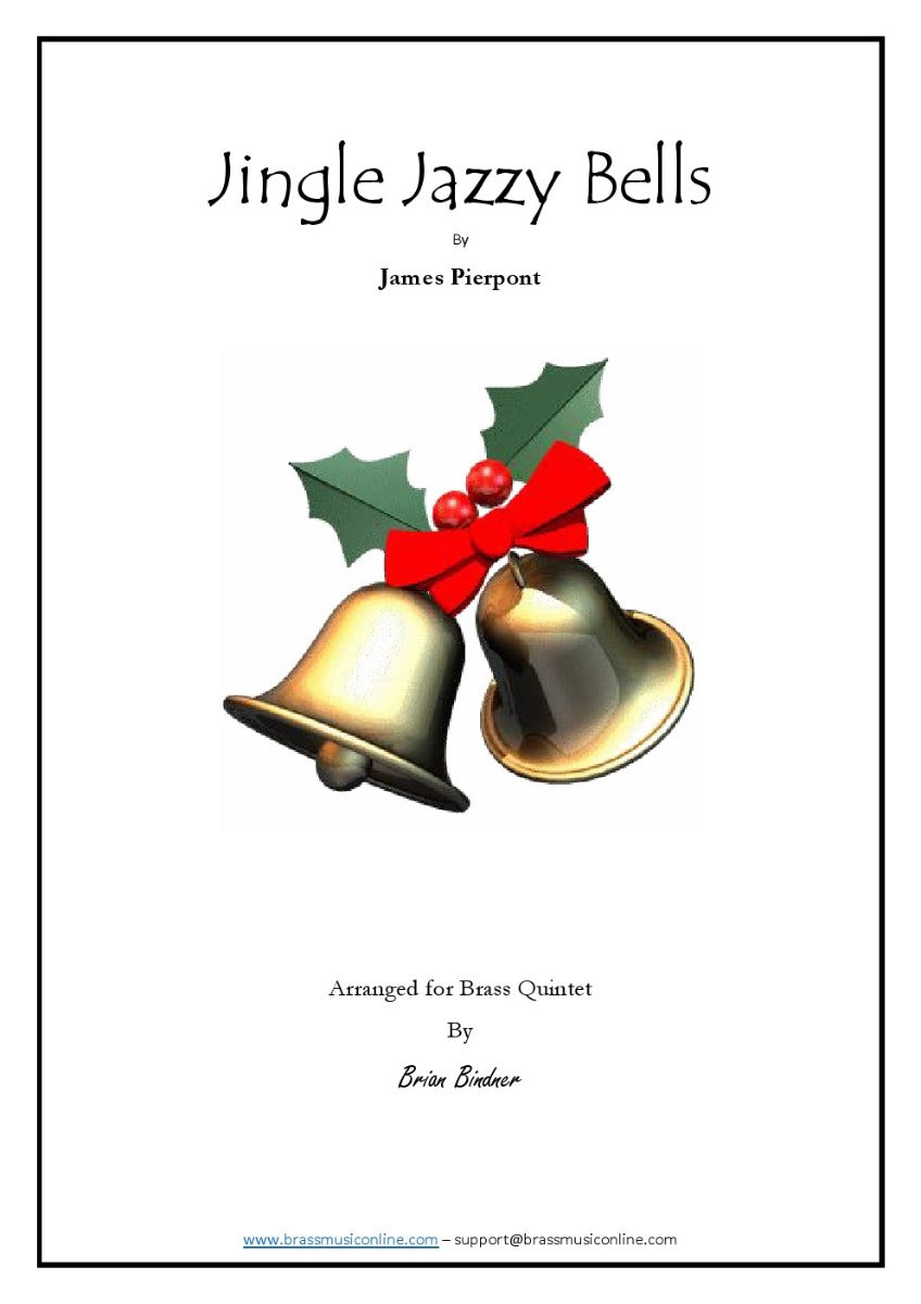 Jingle Jazzy Bells - Brass Quintet