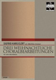 Karg-Elert - Three Christmas Chorals - Brass Choir