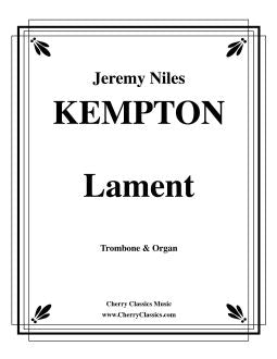 Kempton – Lament for Trombone and Organ