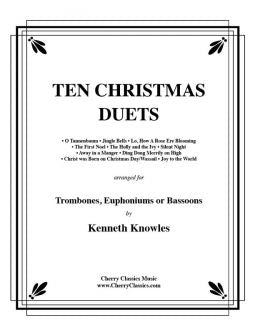 Ten Christmas Duets for Trombone or Euphonium