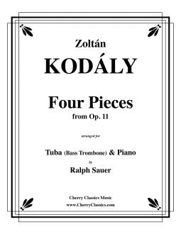 Kodaly – Four Pieces from Op. 11 for Tuba or Bass Trombone & Piano