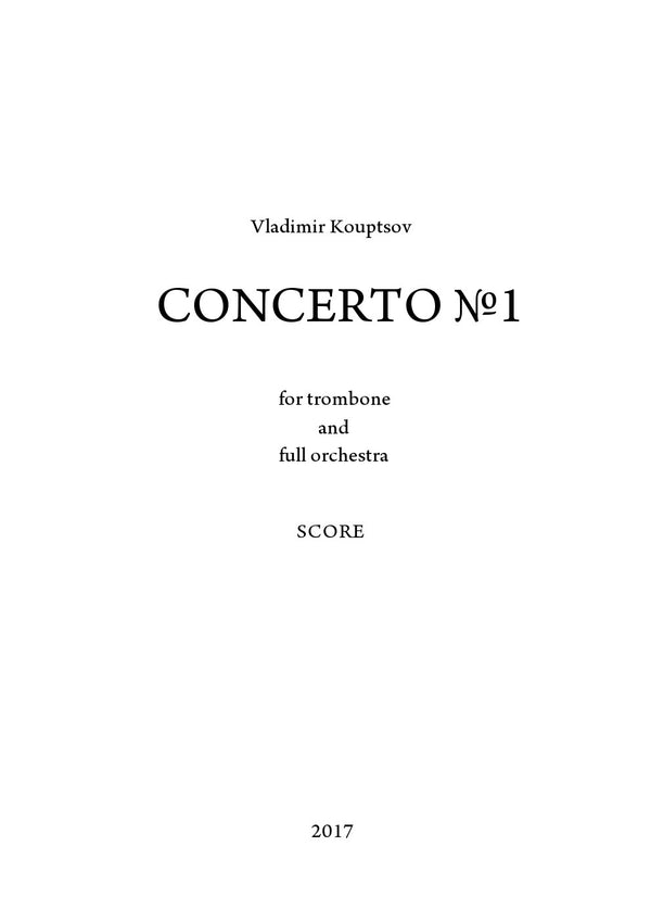 Kouptsov - Concerto for Trombone and Symphony Orchestra