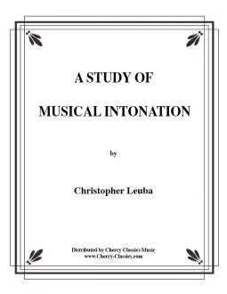 Leuba - A Study In Musical Intonation for Brass Instruments