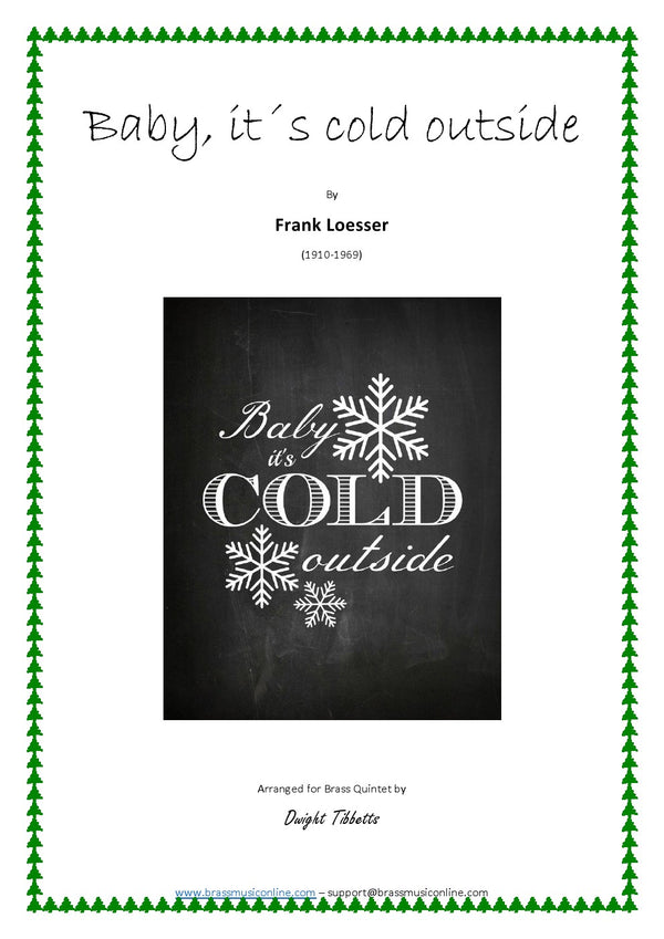 Loesser - Baby, its cold outside - Brass Quintet