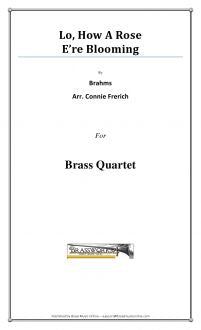 Brahms - Lo, How A Rose E're Blooming - Brass Quartet