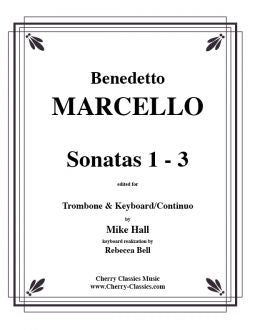 Marcello – Sonatas 1-3 for Trombone and Keyboard/Continuo