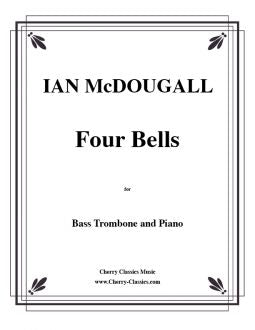 McDougall - Four Bells for Bass Trombone and Piano