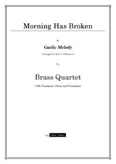 Melody - Morning Has Broken - Brass Quartet