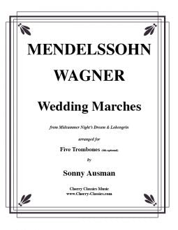 Mendelssohn/Wagner – Wedding Marches from Midsummer Night's Dream and Lohengrin for 5 Trombones