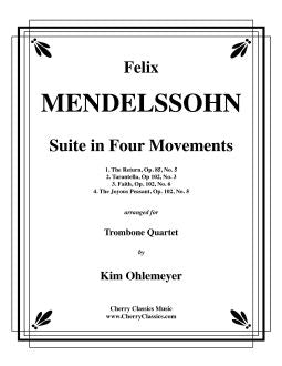 Mendelssohn – Suite in Four Movements for Trombone Quartet
