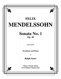 Mendelssohn - Sonata No.1 in Bb, Op.45 - Trombone and Piano