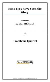 Traditional - Mine Eyes Have Seen The Glory - Trombone Quartet