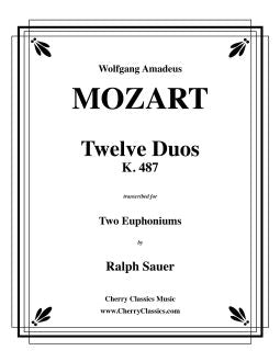 Mozart - Twelve Duos, K. 487 for Two Euphoniums