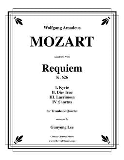 Mozart – Requiem, K. 626 - Selections for Trombone Quartet