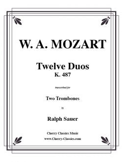 Mozart - Twelve Duos, K. 487 for 2 Trombones