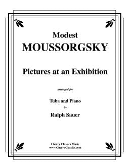 Mussorgsky – Pictures at an Exhibition for Tuba or Bass Trombone & Piano