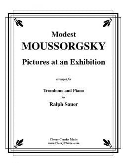 Mussorgsky  – Pictures at an Exhibition for Trombone and Piano