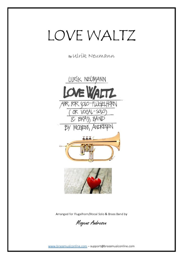Neumann - Love Waltz for Flugelhorn and Brass Band