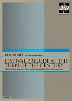 Nielsen - Prelude Festival At The Turn Of The Century - Brass Quintet