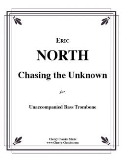 North – Chasing the Unknown for Unaccompanied Bass Trombone