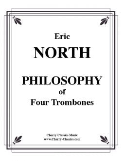 North – Philosophy of Four (4) Trombones