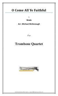 Wade - O Come All Ye Faithful - Trombone Quartet