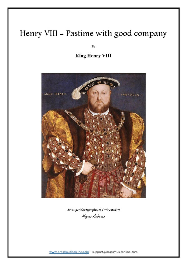 Henry VIII - Pastime with good company - Symphony Orchestra