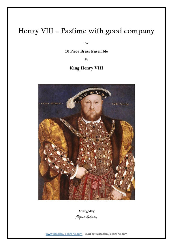 Henry VIII - Pastime with good company - Ten Piece Brass Ensemble