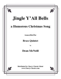 Jingle Y'All Bells - Brass Quintet