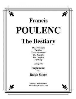 Poulenc – The Bestiary for Euphonium and Piano
