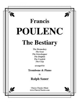 Poulenc – The Bestiary for Trombone and Piano