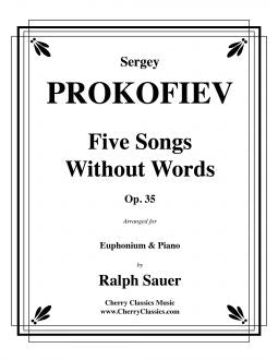 Prokofiev – Five Songs Without Words for Euphonium and Piano, Opus 35