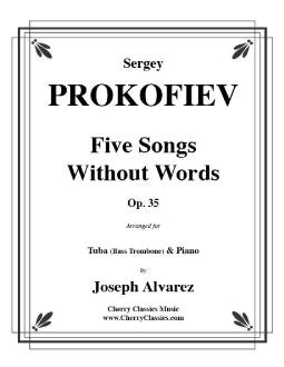 Prokofiev – Five Songs Without Words for Bass Trombone and Piano, Opus 35