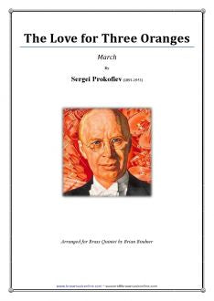 Prokofiev - The Love for Three Oranges - March - Brass Quintet