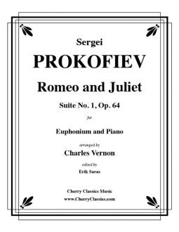 Prokofiev – Romeo and Juliet, Suite No. 1, Op. 64 for Euphonium and Piano