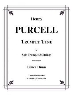 Purcell – Trumpet Tune for Trumpet and Strings