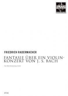Radermacher - Fantasy on a violin Concerto by Bach - Brass Quintet