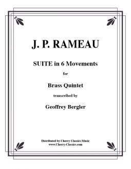 Rameau – Suite in 6 movements for Brass Quintet