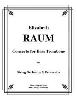 Raum – Concerto for Bass Trombone with Strings and Percussion