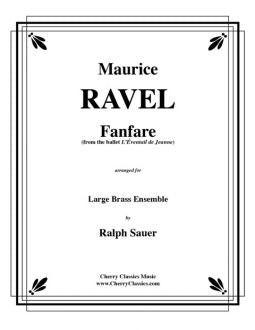 Ravel – Fanfare for Large Brass Ensemble