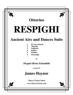 Respighi  – Ancient Airs and Dances Suite for 10-part Brass Ensemble