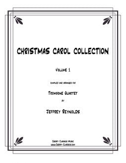 Reynolds - Christmas Collection for Trombone Quartet
