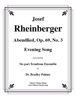 Rheinberger – Abendlied, Op. 69, No. 3 for Trombone sextet