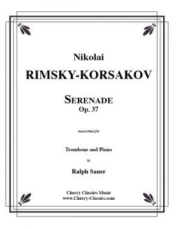 Rimsky-Korsakov – Serenade, Op. 37 for Trombone and Piano